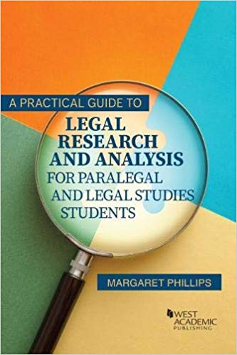 A Practical Guide to Legal Research and Analysis for Paralegal and Legal Studies Students Cover